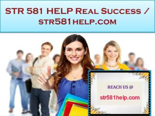 STR 581 HELP Real Success / str581help.com