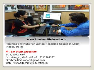 Training Institute For Laptop Repairing Course in Laxmi Nagar, Delhi