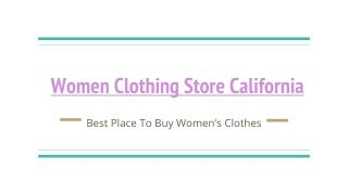 Best And Affordable Women Clothing Stores California