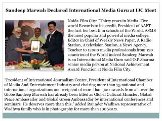 Sandeep Marwah Declared International Media Guru at IJC Meet