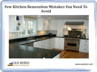Few kitchen renovation mistakes you need to avoid