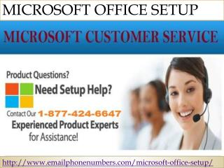 Microsoft office setup 1-877-424-6647 toll free