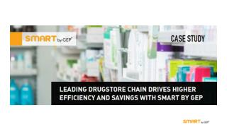 Leading Drugstore Chain Drives Higher Efficiency and Savings with SMART by GEP
