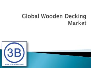 Global Wooden Decking Market