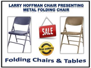Larry Hoffman Chair Presenting Metal Folding Chair