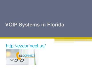VOIP Systems in Florida - Ezconnect.us