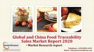 Global and China Food Traceability Sales Market Report 2020