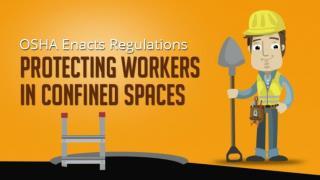 OSHA Enacts Regulations Protecting Workers in Confined Spaces
