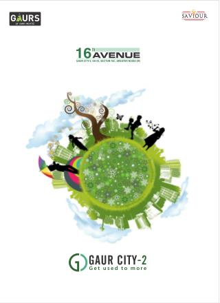 Gaur City 2 16th Avenue at Noida Extension - Noida