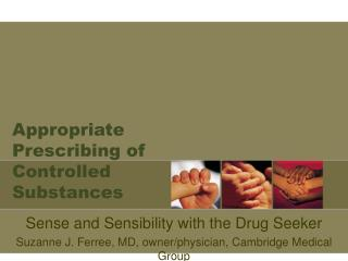 Appropriate Prescribing of Controlled Substances