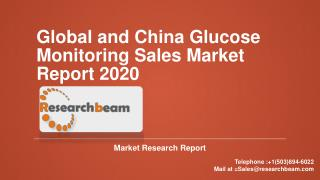 Global and China Glucose Monitoring Sales Market Report 2020