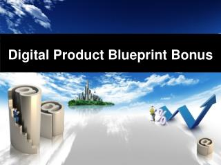 Digitalproductblueprintbonus