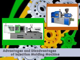 Advantages and Disadvantages of Injection Molding Machine