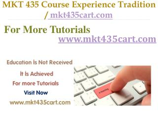 MKT  435 Course Experience Tradition / mkt435cart.com