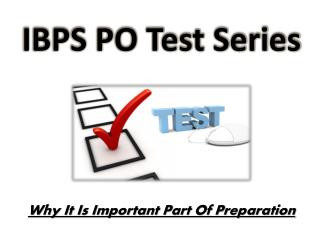 IBPS PO Test Series- Why It Is Important Part Of Preparation