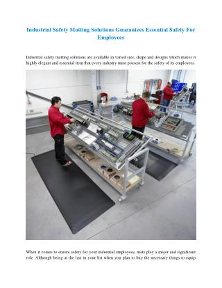 Industrial Safety Matting Solutions Guarantees Essential Safety For Employees