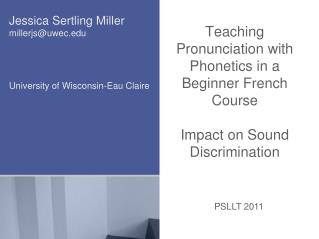 Teaching Pronunciation with Phonetics in a Beginner French Course  Impact on Sound Discrimination