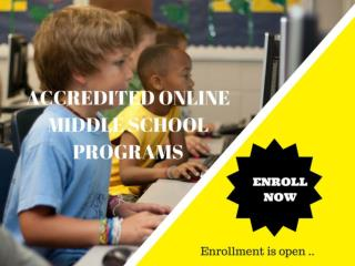 Looking For an Accredited Online Middle School Program?