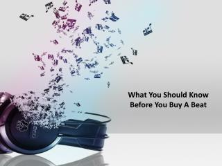 What You Should Know Before You Buy A Beat