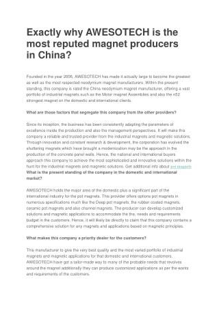 Exactly why AWESOTECH is the most reputed magnet producers in China?