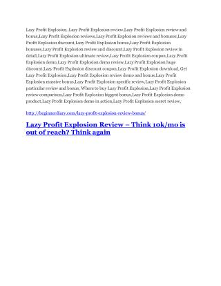 Lazy Profit Explosion Review-(FREE) $32,000 Bonus & Discount