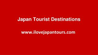 Japan Tourist Destinations