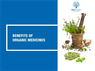 Benefits of Organic Medicines