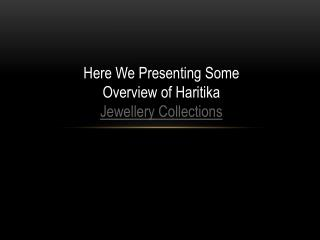 Haritika Online Jewellery Shopping Store Nearby Paschim Vihar, Delhi