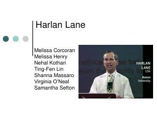 Melissa Corcoran Melissa Henry Nehal Kothari Ting-Fen Lin  Shanna Massaro Virginia O'Neal Samantha Sefton