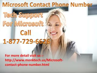 To Get Rid of Your Problems via Microsoft Contact 1-877-729-6626 for USA & Canada