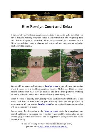 Hire Roselyn Court and Relax