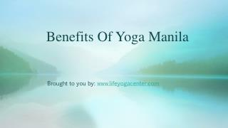 Benefits Of Yoga Manila