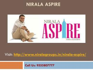 Nirala Aspire luxurious flats at Noida Extension