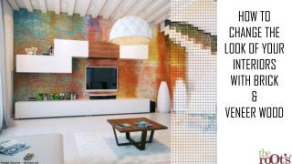 How to change the look of your interior with bricks and veneer wood