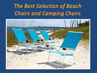 The Best Selection of Beach Chairs and Camping Chairs