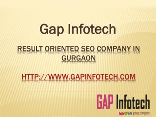 #1 Trusted SEO Company in Gurgaon since 2009 for Result Oriented Search Engine Optimization