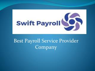 Swift Payroll – Best Payroll Service Provider Company