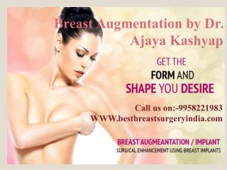 Breast Augmentation in Delhi - Best Breast Augmentation Surgeon in Delhi