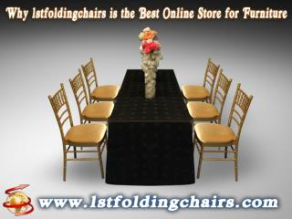 Why 1stfoldingchairs is the Best Online Store for Furniture