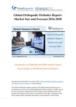 Global Orthopedic Orthotics Market Research Report 2016