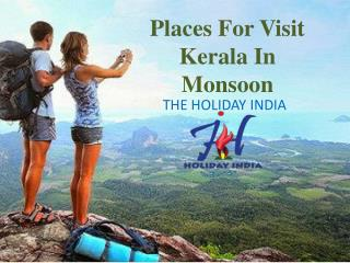 Kerala Tour Packages in Monsoon