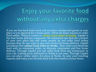 Enjoy your Favorite Food without any Extra Charges