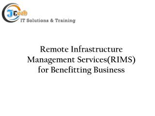 Why use Remote infrastructure management (RIM)