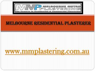 Melbourne Residential Plasterer - mmplastering.com.au