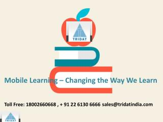 Mobile Learning – Changing the Path We Learn