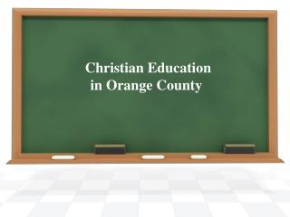 Best christian education in orange county
