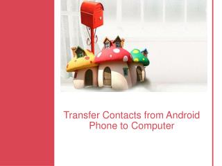 Simple Way to Transfer Contacts from Android Phone to Computer/PC