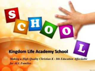 Kingdom life academy school - Private christian school in orange county CA