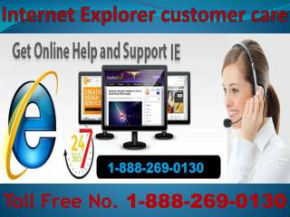 Internet Explorer 1-888-269-0130 Helpline Number