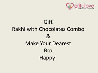 Gift Rakhi with Chocolates Combo & Make Your Dearest Bro Happy!